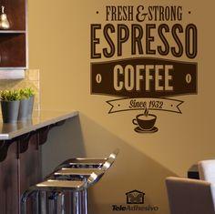 Adesivi Murali Fresh & Strong Espresso Coffee