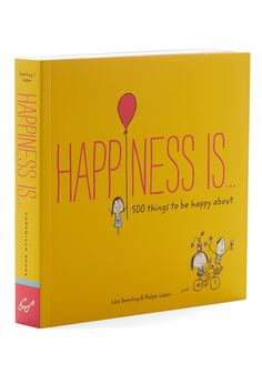 Happiness Is.... Seeking a smile, you flip through this softcover guide to giddiness by Lisa Swerling and Ralph Lazar from Chronicle Books! #multi #modcloth