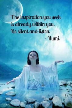 "Divine Sparki:  ""The #inspiration you seek is already within you. Be silent and listen.""  ---Rumi.  #Meditate."