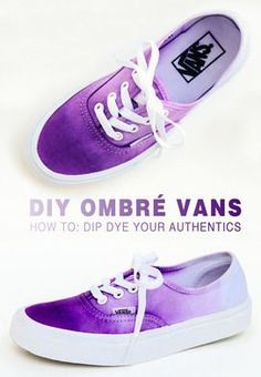 DIY Teen Fashion for Spring - DIY Ombre Vans - Simple Homemade Clothing Tutorials and Things to Wear Dip Dye Shoes, How To Dye Shoes, Dyed Shoes, Diy Tie Dye Shoes, Diy Ombre, Tie Dye Vans, Sharpie Shoes, Ty Dye, Ombre Look