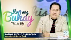 'ITO ANG BUHAY' by Pastor Apollo C. Quiboloy ・March 21, 2020 Spiritual Enlightenment, Spirituality, New Program, New Names, Great Leaders, Son Of God, The Real World, The Covenant, Apollo