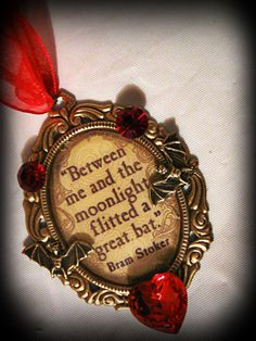 Bats are cool, 'nough said =) Dracula Bram Stoker Quote Pendant by MoonspellCrafts on Etsy