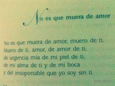 """Fragmento del poema """"No es que muera de amor"""" de Jaime Sabines."""
