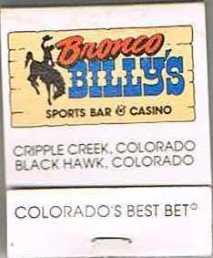 Bronco Billy's Casino - Cripple Creek, Colorado