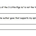 This flipchart contains questions based on the True Story of the 3 Little Pigs by Jon Scieszka as well as opinion writing following the first grade...