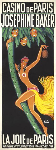 Casino de Paris / Joséphine Baker / La Joie de Paris. 1932. Zig (Louis Gaudin) Vintage Poster