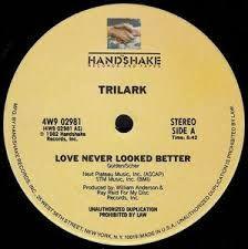 Funk-Disco-Soul-Groove-Rap: Trilark - Love Never Looked Better
