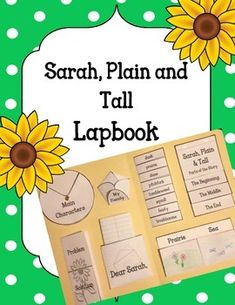 Sarah, Plain and TallLapbookIncluded:Main Characters WheelSetting FoldableVocabulary FlapbookStory Parts (Beginning, Middle, End)Letter to SarahMy FamilyProblem/ Solution