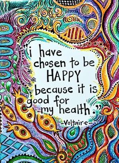 """Brightly Colored Art Print- """"I have chosen to be happy because it is good for my health""""- Voltaire quote – zitieren Positive Thoughts, Positive Quotes, Positive Mind, Happy Thoughts, Positive Vibes, Positive Things, Body Positive, Positive Attitude, Attitude Quotes"""