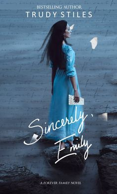 Trudy Stiles - Sincerely, Emily