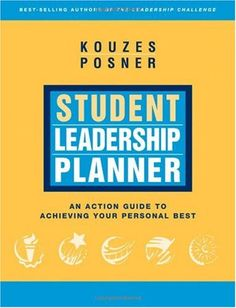 Bestseller Books Online Student Leadership  Planner: An Action Guide to Achieving Your Personal Best (J-B Leadership Challenge: Kouzes/Posner) James M. Kouzes, Barry Z. Posner $10  - http://www.ebooknetworking.net/books_detail-0787981095.html