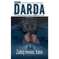 Zabij mnie, tato - Stefan Darda