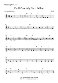 For He's A Jolly Good Fellow, free alto saxophone sheet music notes Alto Sax Sheet Music, Saxophone Music, Violin Sheet Music, Sheet Music Notes, Music Sheets, Cello, Good Fellows, Violin Lessons, Teaching Music