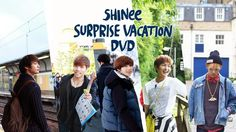 SHINee Surprise Vacation DVD' is now available!