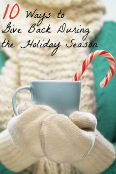 10 Ways to Give Back During the Holiday Season #ChainOfBetters