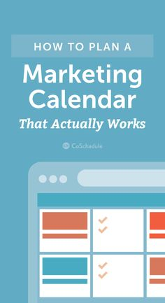 Plan a marketing calendar that actually WORKS for you! http://coschedule.com/blog/marketing-calendar/?utm_campaign=coschedule&utm_source=pinterest&utm_medium=CoSchedule&utm_content=How%20To%20Plan%20A%20Marketing%20Calendar%20That%20Actually%20Works