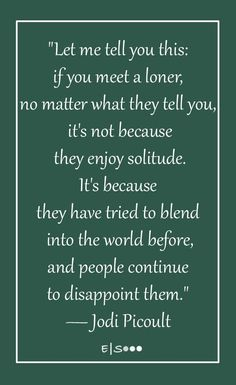 Don't fall into a loneliness trap. Every trap has a way out even loneliness. Always fight your way out of loneliness and never be alone again. Sad Quotes, Quotes To Live By, Best Quotes, Motivational Quotes, Life Quotes, Inspirational Quotes, Loneliness Quotes, Silence Quotes, Cool Words