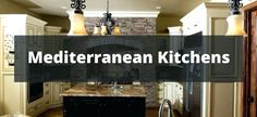 mediterranean kitchen wall tiles kitchen wall tiles save welcome to our style kitchen style kitchen wall tiles mediterranean style kitchen wall tiles Big Kitchen, Farmhouse Style Kitchen, Kitchen Design, Mediterranean Style Kitchens, Barn Conversion Kitchen, Kitchen Wall Tiles, Transitional Kitchen, Kitchen Photos, Kitchen Styling