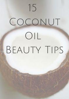15 Coconut Oil Beauty Tips