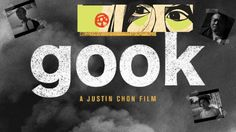 Gook Shows at the Los Angeles Asian Pacific Film Festival 2017
