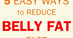 Julianna - Women's fitness and wellness: 5 Easy Ways to Reduce Belly Fat Fast