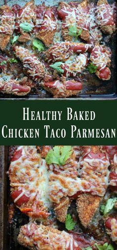 Healthy Baked Chicken Taco Parmesan - Organize Yourself Skinny Healthy Baked Chicken, Baked Chicken Tenders, Chicken Parmesan Recipes, Healthy Meals For Two, Healthy Baking, Healthy Dinner Recipes, Healthy Eats, Skinny Recipes, Delicious Recipes