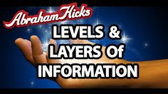 Abraham Hicks 2014 - Levels And Layers Of Information (+playlist)