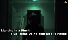 Do you need a lighting fix in a hurry, and on the cheap? These cell phone lighting tricks will work when you really need them to. Paul Kiss, The Modern Prometheus, Film Tips, Mount Cook, Interview Style, Ragamuffin, Film Making, Short Films, Stage Lighting