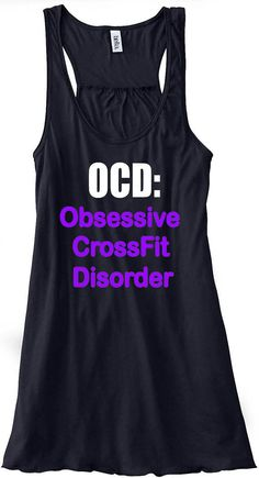 OCD Crossfit Gym Tank Top Flowy Racerback by sunsetsigndesigns, $24.00