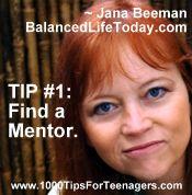 Jana Beeman's Tip for Teenagers