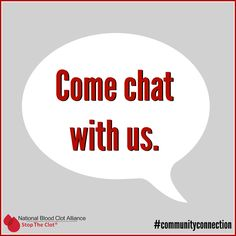 Be a part of the conversation and connect with others who have been affected by blood clots via our online discussion community, powered by Inspire. We can't wait to chat with you