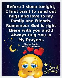 Prayer For My Children, Before I Sleep, Good Night Messages, Sister Friends, Just A Reminder, Good Morning Good Night, How To Show Love, Hug You, Dear God