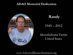 Remembering Randy who lost his courageous mesothelioma battle last night.
