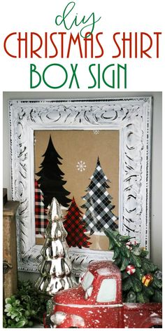 Vintage Decor Diy DIY Christmas Box Sign - If you are looking for an easy Christmas DIY, then you need to take a super cute Christmas shirt box and make your own DIY Christmas sign! Christmas Mantels, Christmas Signs, Simple Christmas, Christmas Home, All Things Christmas, Christmas Holidays, Christmas Decorations, Christmas Ornaments, Christmas Ideas
