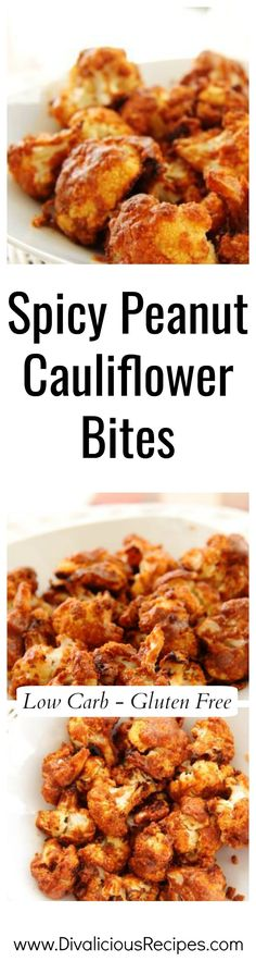 These spicy peanut cauliflower bites are a delicious low carb and gluten free appetiser