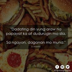 @thebetterri~~ Hugot Quotes Tagalog, Patama Quotes, Filipino Quotes, Pinoy Quotes, Hugot Lines, Funny Qoutes, Its Friday Quotes, Pick Up Lines, Laughing