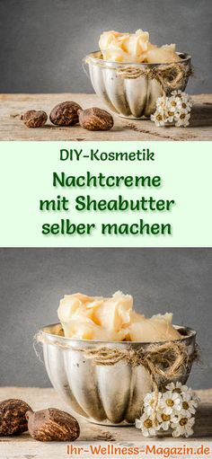 Make your own night cream with shea butter - recipe and instructions .- Nachtcreme mit Sheabutter selber machen – Rezept und Anleitung DIY cosmetics recipe: make your own night cream with shea butter it Yourself - Clean Recipes, Organic Recipes, Diy Cosmetic, Belleza Diy, Moisturizer With Spf, Diy Skin Care, Organic Skin Care, Cream, Cosmetics