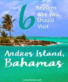 6 Reasons Why You Should Visit Andros Island, Bahamas | CosmosMariners.com