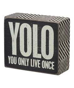 Another great find on #zulily! 'YOLO' Wall Sign #zulilyfinds