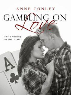 Gambling on Love by Anne Conley @AnneConley10 Excerpt & Review #EBBR | E-BookBuilders
