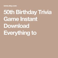 50th Birthday Trivia Game  Instant Download  Everything to