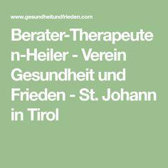 Berater-Therapeuten-Heiler - Verein Gesundheit und Frieden - St. Johann in Tirol Math Equations, Peace, Health