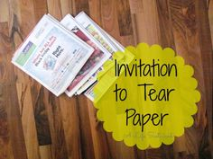 Reggio Invitation :: Tearing Paper :: Activities for Toddlers & Preschoolers :: Montessori :: Fine Motor Work