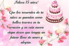 Happy 15th Birthday, Happy Birthday Wishes, Happy B Day, Happy Mothers Day, Cute Good Morning Quotes, 50th Party, Quinceanera Invitations, Bday Cards, Preschool Colors