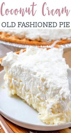 Old fashioned coconut cream pie has a creamy homemade custard base and is topped with easy sweetened whipped cream. via Old fashioned coconut cream pie has a creamy homemade custard base and is topped with easy sweetened whipped cream. Kokos Desserts, Coconut Desserts, Köstliche Desserts, Coconut Recipes, Delicious Desserts, Dessert Recipes, Pie Coconut, Easy Coconut Cream Pie, Coconut Whipped Cream