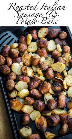 Roasted Italian Sausage & Potato Bake | Carrie's Experimental Kitchen #sausage #potatoes