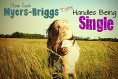 How Each Myers-Briggs Type Handles Being Single