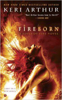 Fireborn by Keri Arthur (July 1, 2014) Signet Select