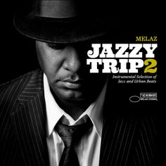 "Melaz – ""Jazzy Trip"" (Jazzy HipHop Instrumental Compilation – Free Download)"