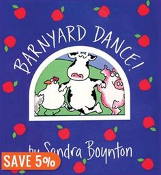 Barnyard Dance (By Sandra Boynton)Everybody sing along because its time to do-si-do in the barnyard with a high-spirited animal crew! From Boynton on Board, the bestselling series of board books, here is BARNYARD DANCE, with Sandra. Barnyard Dance, The Barnyard, Barnyard Party, Sandra Boynton, Best Children Books, Childrens Books, Toddler Books, Young Children, Toddler Bedtime